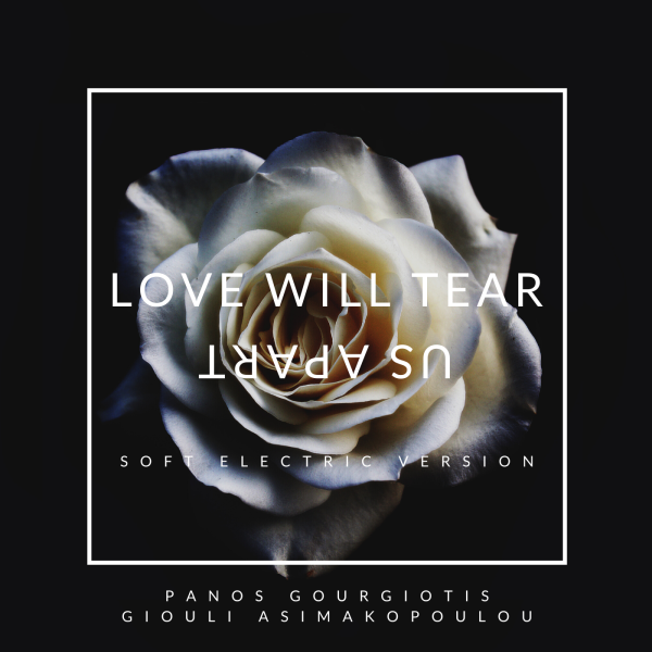 LOVE WILL TEAR US APART - SINGLE COVER